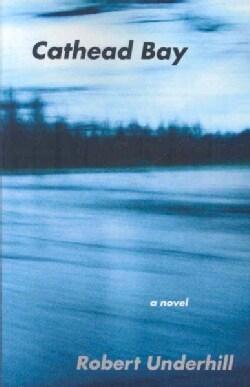 Cathead Bay (Paperback)