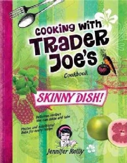 Cooking With Trader Joe's Cookbook: Skinny Dish! (Vegan) (Hardcover)