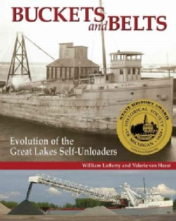 Buckets and Belts: Evolution of the Great Lakes Self-Unloader (Paperback)