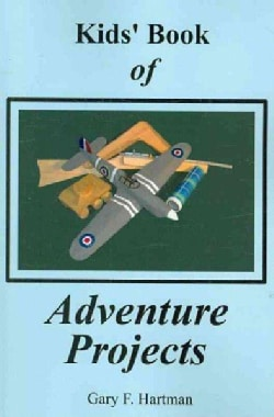 Kids' Book of Adventure Projects (Paperback)