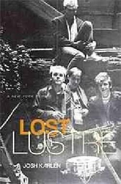 Lost Lustre: A New York Memoir (Paperback)