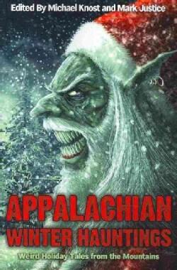 Appalachian Winter Hauntings (Paperback)