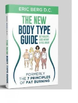 Dr. Berg's New Body Type Guide: Get Healthy Lose Weight & Feel Great (Hardcover)