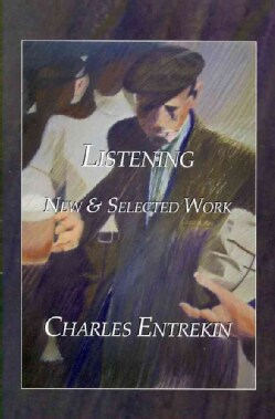Listening New & Selected Work (Paperback)