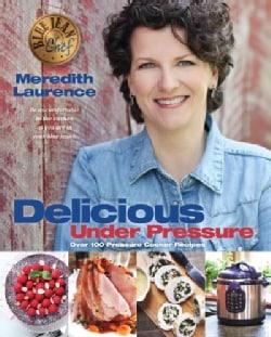 Delicious Under Pressure (Paperback)