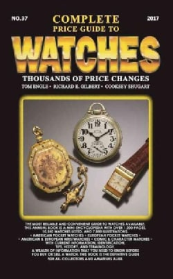 Complete Price Guide to Watches 2017 (Paperback)
