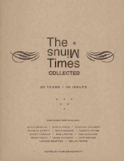 The Minus Times Collected: 20 Years / 30 Issues 1992-2012 (Paperback)