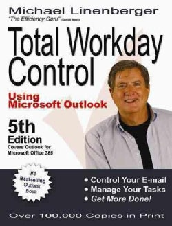 Total Workday Control Using Microsoft Outlook (Paperback)