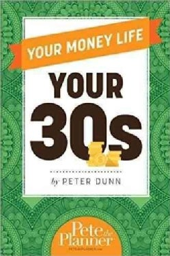 Your Money Life: Your 30s (Paperback)