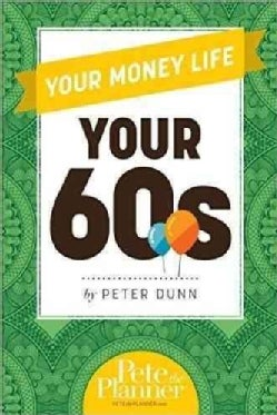 Your Money Life: Your 60s (Paperback)