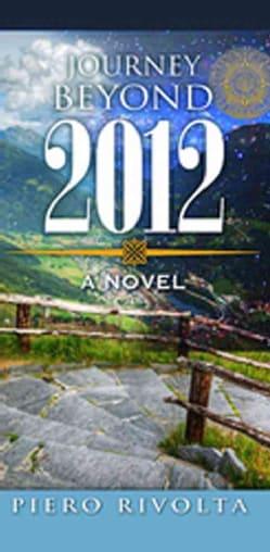 Journey Beyond 2012 (Hardcover)