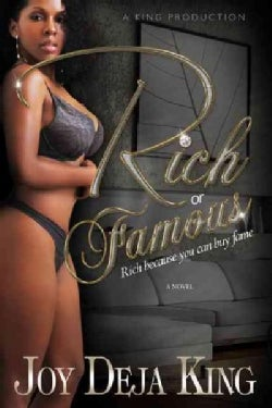 Rich or Famous... Rich Because You Can Buy Fame (Paperback)