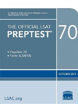 The Official LSAT Preptest 70: PrepTest 70, Form 3LSN105, October 2013 (Paperback)