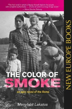 The Color of Smoke: An Epic Novel of the Roma (Paperback)