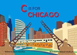 C is for Chicago (Board book)
