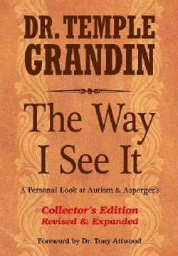 The Way I See It: A Personal Look at Autism & Asperger's (Hardcover)