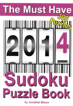 The Must Have 2014 Sudoku Puzzle Book: 365 Puzzles (Paperback)