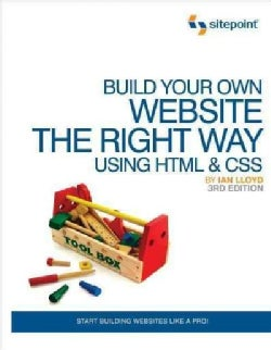Build Your Own Website The Right Way Using HTML & CSS (Paperback)