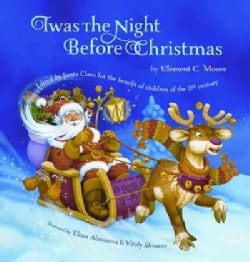 Twas the Night Before Christmas: Edited by Santa Claus for the Benefit of Children of the 21st Century (Hardcover)