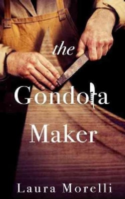 The Gondola Maker (Hardcover)