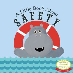 A Little Book About Safety (Hardcover)
