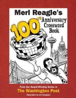 Merl Reagle's 100th Anniversary Crossword Book (Paperback)