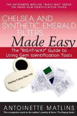 Chelsea and Synthetic Emerald Testers Made Easy (Paperback)