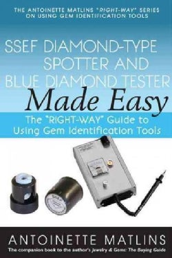 Ssef Diamond-type Spotter and Blue Diamond Tester Made Easy (Paperback)