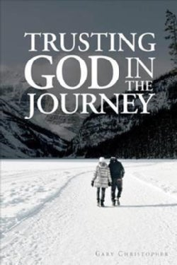 Trusting God in the Journey (Paperback)