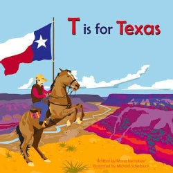 T Is for Texas (Hardcover)