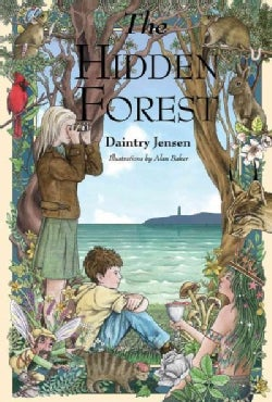 The Hidden Forest (Hardcover)