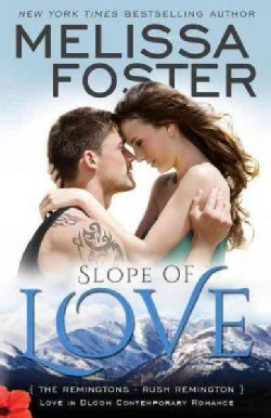 Slope of Love: Rush Remington (Paperback)