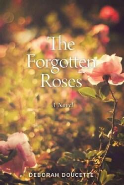 The Forgotten Roses (Paperback)
