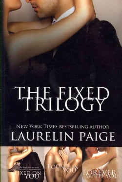 The Fixed Trilogy (Paperback)