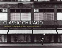 Chicago: Classic Photographs (Hardcover)