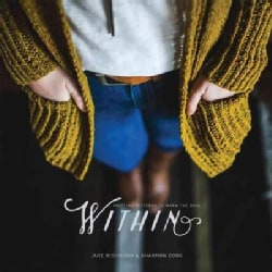 Within: Knitting Patterns to Warm the Soul (Paperback)