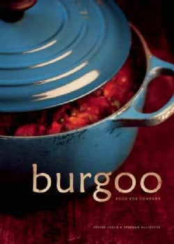 Burgoo: Food for Comfort (Paperback)