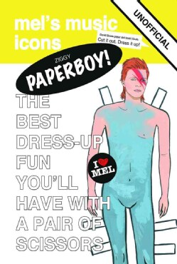 Ziggy Paperboy!: Unofficial David Bowie Paper Doll Tribute (Paperback)