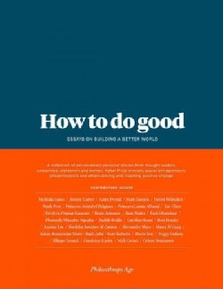How to Do Good: Essays on Building a Better World (Hardcover)