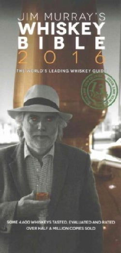 Jim Murray's Whiskey Bible 2016 (Paperback)