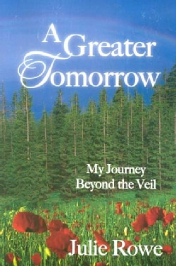 A Greater Tomorrow: My Journey Beyond the Veil (Paperback)