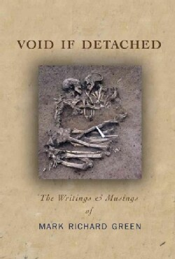 Void If Detached: The Writings & Musings (Paperback)