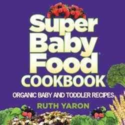 Super Baby Food Cookbook (Hardcover)