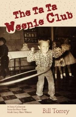 The Ta Ta Weenie Club (Paperback)