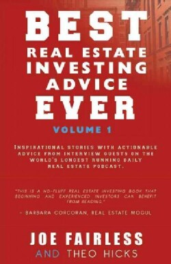 Best Real Estate Investing Advice Ever (Paperback)