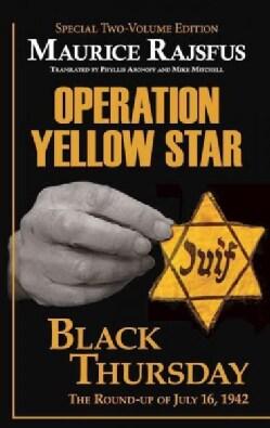 Operation Yellow Star / Black Thursday (Hardcover)