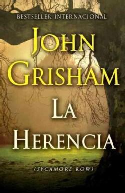 La herencia / Sycamore Row (Paperback)
