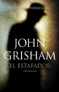 El estafador / The Racketeer (Paperback)