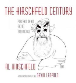 The Hirschfeld Century: Portrait of an Artist and His Age (Hardcover)