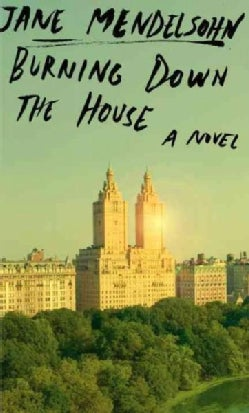 Burning Down the House (Hardcover)